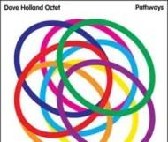 Dave Holland - Pathways