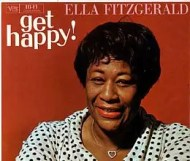 Ella Fitzgerald  - Get Happy!