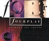 Fourplay - Between the Sheets