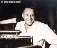 Frank Sinatra  - Ol Blue Eyes Is Back