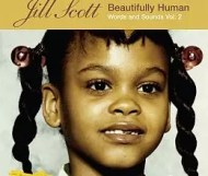 Jill Scott - Beautifully Human: Words and Sounds Vol. 2