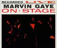 Marvin Gaye Recorded Live on Stage