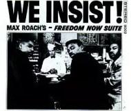 Max Roach - We Insist!