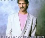 Frank Zappa - Broadway the Hard Way