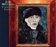 Joni Mitchell - Turbulent Indigo
