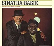Frank Sinatra & Count Basie : An Historic Musical First