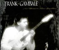Frank Gambale - Brave New Guitar