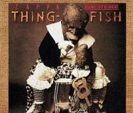 Frank Zappa - Thing-Fish