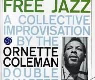 Ornette Coleman - Free Jazz: A Collective Improvisation
