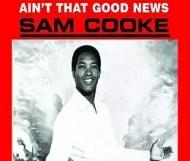 Sam Cooke - Aint That Good News