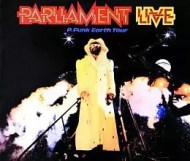 Parliament  - Live: P-Funk Earth Tour