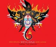 Brad Mehldau and Mark Guiliana - Mehliana: Taming the Dragon