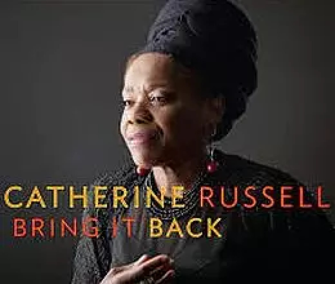Catherine Russell  – Bring It Back