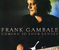 Frank Gambale - Coming to Your Senses
