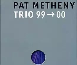 "Pat Metheny - Trio 99  data-recalc-dims=""1""> 00 &#8216; width=&#8217;190&#8217; height=&#8217;161&#8217;/></a></div> <div class="
