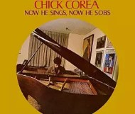 Chick Corea - Now He Sings, Now He Sobs