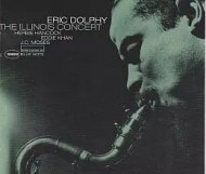 Eric Dolphy - The Illinois Concert