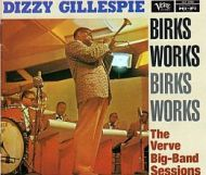 Dizzy Gillespie - Birks Works
