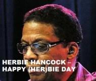 Herbie Hancock  - Happy (Her)bie Day