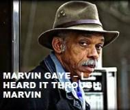 Marvin Gaye  - I Heard It Through Marvin