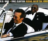 B.B. King & Eric*Clapton - Riding with the King