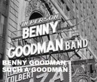 Benny Goodman  - Such A Goodman