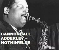 Cannonball Adderley - Nothin Else