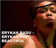 Erykah Badu  - Erykah The Beautiful
