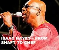 Isaac Hayes - From Shaft To Chef