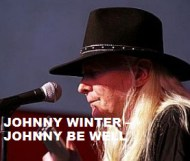 Johnny Winter  - Johnny Was Good