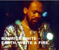 Maurice White - Earth, White & Fire