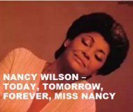 Nancy Wilson  - Today, Tomorrow, Forever, Miss Nancy