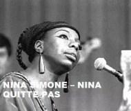 Nina Simone  - Nina Quitte Pas