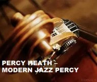 Percy Heath  - Modern Jazz Percy