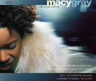 Macy Gray - On How Life Is