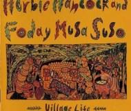 Herbie Hancock and Foday Musa Suso - Village Life