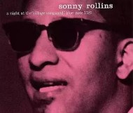 Sonny Rollins - A Night at the Village Vanguard
