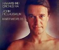 Mahavishnu Orchestra - Inner Worlds