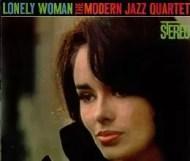 Modern Jazz Quartet - Lonely Woman