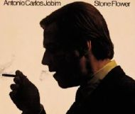 Antonio Carlos Jobim - Stone Flower