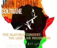 John Coltrane - The Olatunji Concert: The Last Live Recording