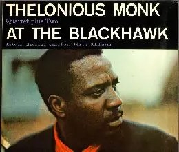 Thelonious Monk at the Blackhawk