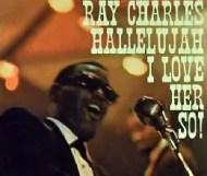 Ray Charles - Ray Charles (aka Hallelujah I Love Her So)