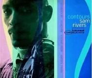 Sam Rivers - Contours