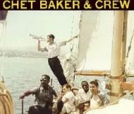 Chet Baker & Crew