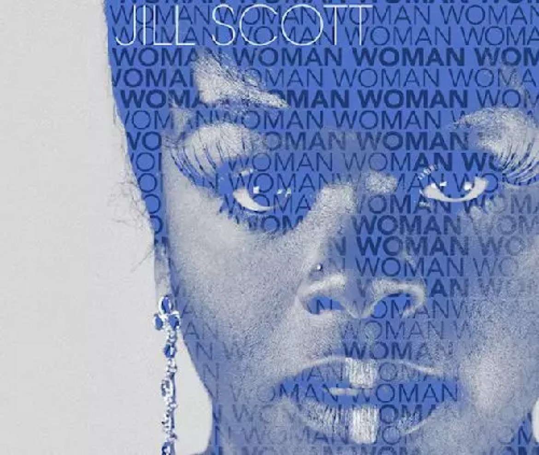 Jill Scott releases her sixth album : 'Woman' (2015)