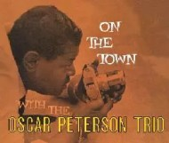 On the Town with the Oscar Peterson Trio