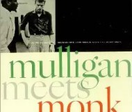Gerry Mulligan & Thelonious Monk - Mulligan Meets Monk