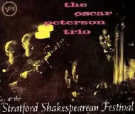 Oscar Peterson - At the Stratford Shakespearean Festival