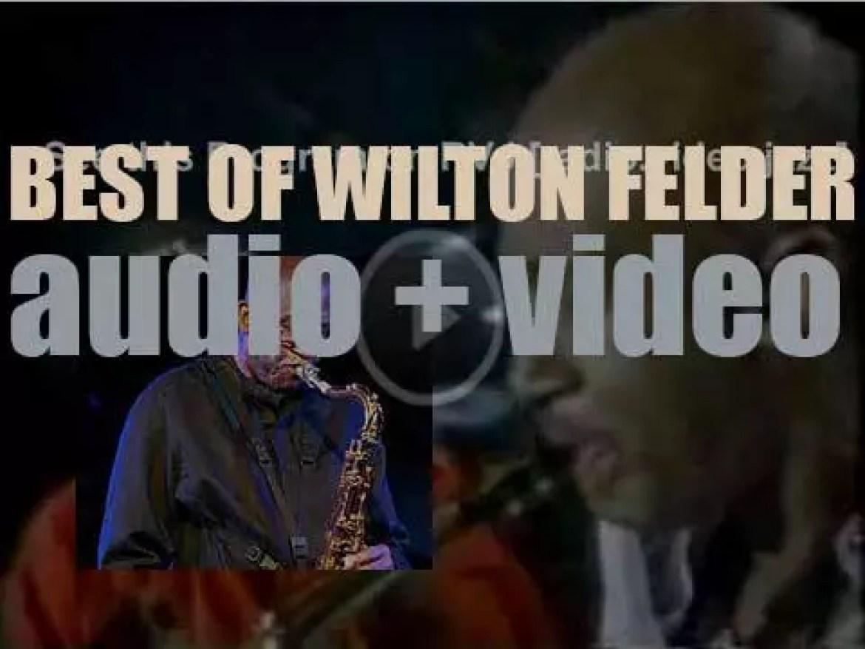 We remember Wilton Felder. 'Crusading'